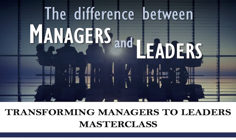 Transforming Managers to Leaders Masterclass